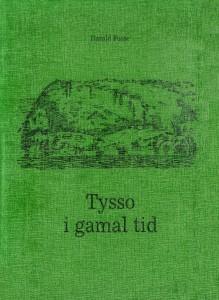 Tysso i gamal tid